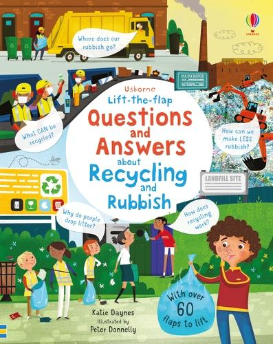 Lift-the-flap Questions and Answers About Recycling and Rubbish - Questions & Answers (Board book)