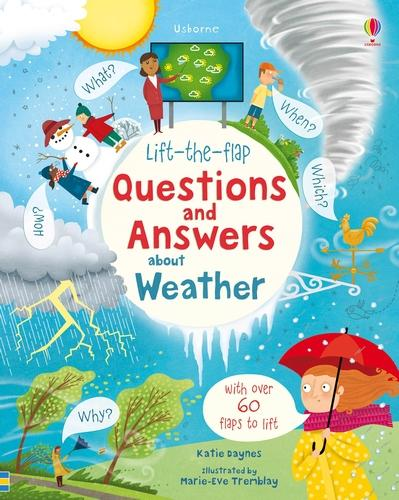 Lift-the-flap Questions and Answers about Weather - Lift-the-Flap Questions & Answers (Board book)