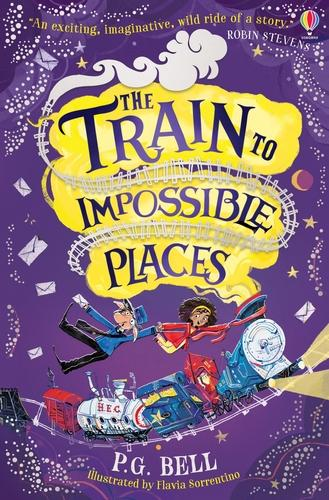 The Train to Impossible Places - The Train to Impossible Places 1 (Paperback)