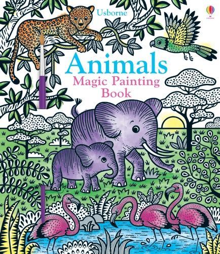 Animals Magic Painting Book - Magic Painting Books (Paperback)