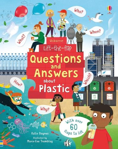 Lift-the-Flap Questions and Answers about Plastic - Lift-the-Flap Questions & Answers (Board book)