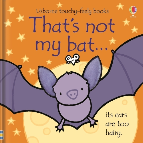 That's not my bat... - THAT'S NOT MY (R) (Board book)