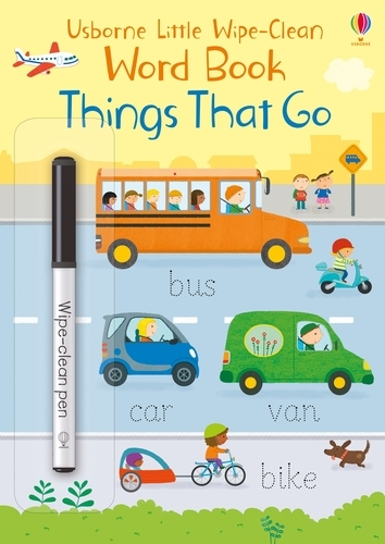 Little Wipe-Clean Word Book Things That Go - Little Wipe-Clean Word Books (Paperback)