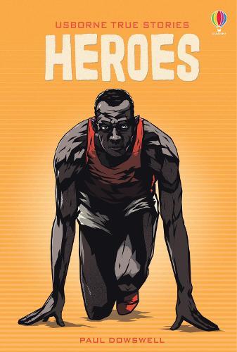 True Stories of Heroes - Young Reading Series 4 (Hardback)