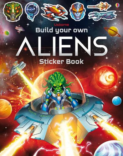 Build Your Own Aliens Sticker Book - Build Your Own Sticker Book (Paperback)