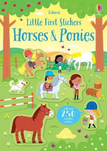 Little First Stickers Horses and Ponies - Little First Stickers (Paperback)
