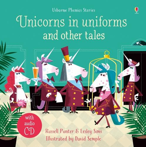 Unicorns in Uniforms and Other Tales + CD - Phonics Stories (Hardback)