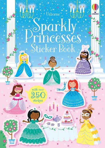 Sparkly Princesses Sticker Book - Sparkly Sticker Books (Paperback)
