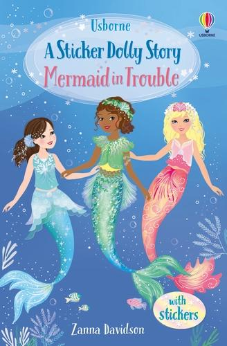 Mermaid in Trouble - Sticker Dolly Stories (Paperback)