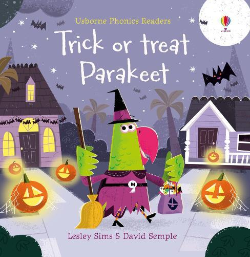 Trick or Treat, Parakeet? - Phonics Readers (Paperback)