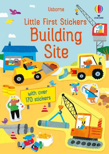 Little First Stickers Building Site - Little First Stickers (Paperback)