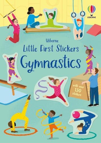 Little First Stickers Gymnastics - Little First Stickers (Paperback)
