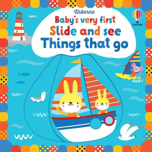 Baby's Very First Slide and See Things That Go - Baby's Very First Books (Board book)