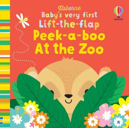 Baby's Very First Lift-the-flap Peek-a-boo At the Zoo - Baby's Very First Books (Board book)