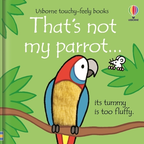 That's not my parrot... - THAT'S NOT MY (R) (Board book)
