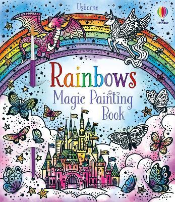 Rainbows Magic Painting Book - Magic Painting Books (Paperback)