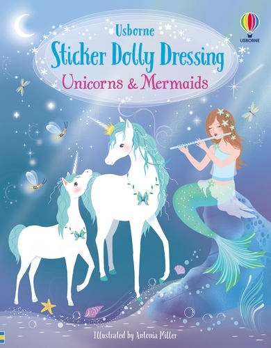 Unicorns and Mermaids - Sticker Dolly Dressing (Paperback)
