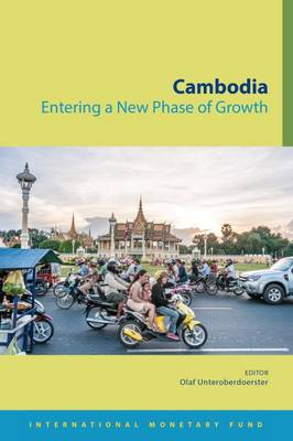 Cambodia: entering a new phase of growth (Paperback)