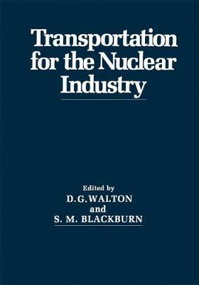 Transportation for the Nuclear Industry (Paperback)