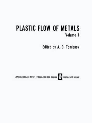 Plastic Flow of Metals (Paperback)