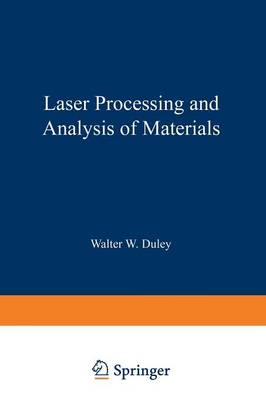 Laser Processing and Analysis of Materials (Paperback)