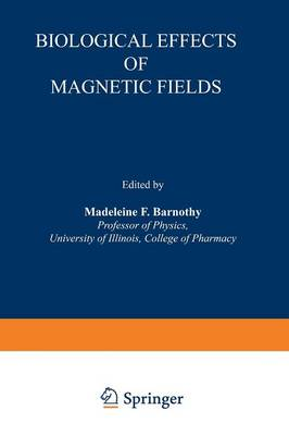 Biological Effects of Magnetic Fields (Paperback)