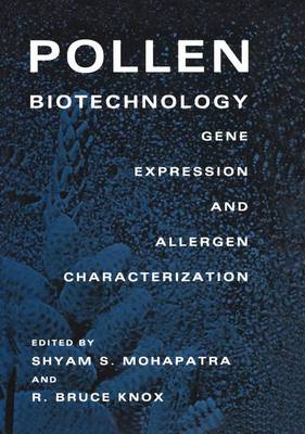 Pollen Biotechnology: Gene Expression and Allergen Characterization (Paperback)
