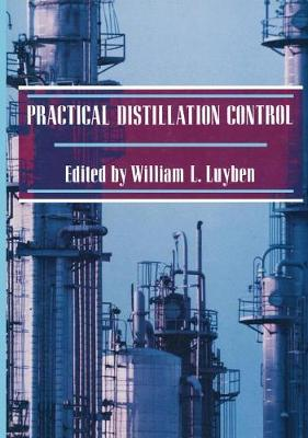 Practical Distillation Control (Paperback)