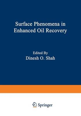 Surface Phenomena in Enhanced Oil Recovery (Paperback)