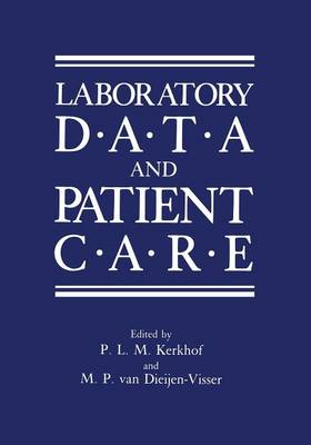 Laboratory Data and Patient Care (Paperback)