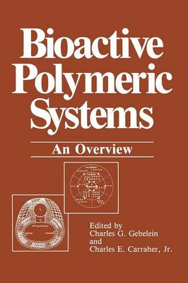 Bioactive Polymeric Systems: An Overview (Paperback)