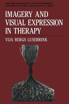 Imagery and Visual Expression in Therapy - Emotions, Personality, and Psychotherapy (Paperback)