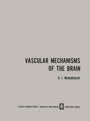 Vascular Mechanisms of the Brain / x / Funktsiya Sosudistykh Mekhanizmov Golovnogo Mozga (Paperback)