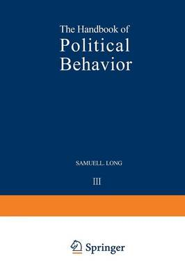 The Handbook of Political Behavior: Volume 3 (Paperback)