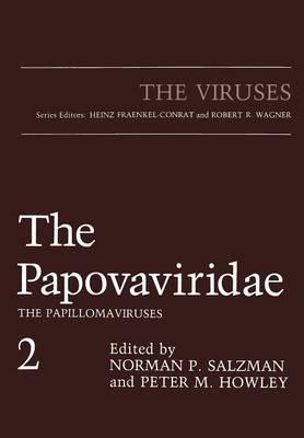 The Papovaviridae: The Papillomaviruses - The Viruses (Paperback)