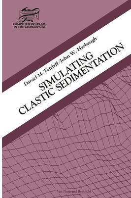 Simulating Clastic Sedimentation - Computer Methods in the Geosciences (Paperback)