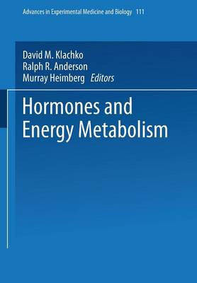 Hormones and Energy Metabolism - Advances in Experimental Medicine and Biology 111 (Paperback)
