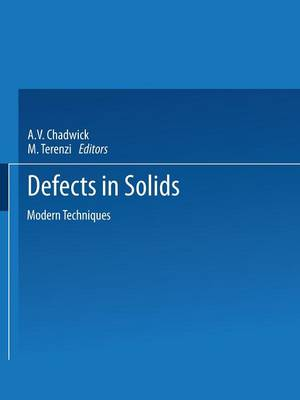 Defects in Solids: Modern Techniques - NATO Science Series B (Paperback)