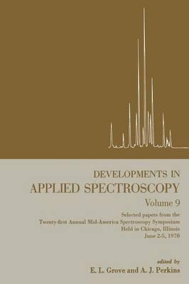 Developments in Applied Spectroscopy - Developments in Applied Spectroscopy 9 (Paperback)