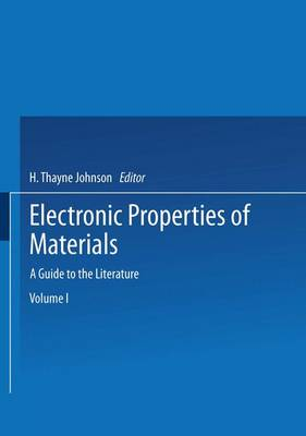 Electronic Properties of Materials: A Guide to the Literature (Paperback)
