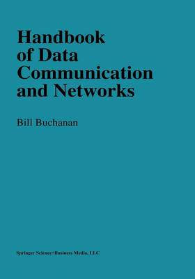Handbook of Data Communications and Networks (Paperback)