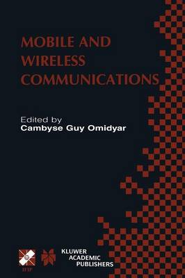 Mobile and Wireless Communications: IFIP TC6 / WG6.8 Working Conference on Personal Wireless Communications (PWC'2002) October 23-25, 2002, Singapore - IFIP Advances in Information and Communication Technology 106 (Paperback)