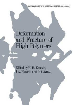 Deformation and Fracture of High Polymers (Paperback)