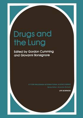 Drugs and the Lung - Ettore Majorana International Science Series 14 (Paperback)