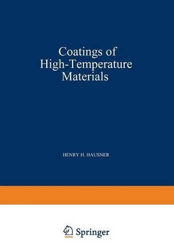 Coatings of High - Temperature Materials (Paperback)