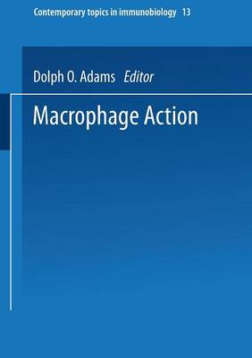 Macrophage Activation - Contemporary topics in immunobiology 13 (Paperback)