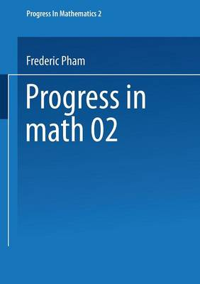 Singularites des systemes differentiels de Gauss-Manin - Progress in Mathematics 2 (Paperback)