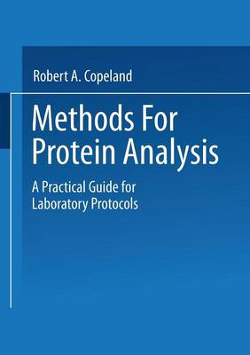 Methods for Protein Analysis: A Practical Guide for Laboratory Protocols (Paperback)