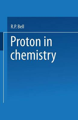 The Proton in Chemistry (Paperback)