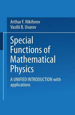 Special Functions of Mathematical Physics: A Unified Introduction with Applications (Paperback)